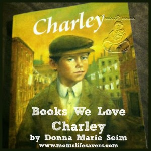 Charley by Donna Marie Seim – Books We Love