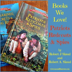 Patriots Redcoats and Spies Books We Love
