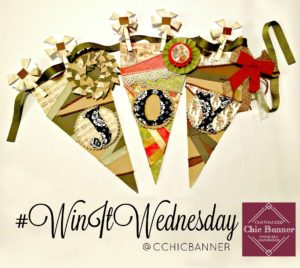 Win It Wednesday with Customized Chic Banner